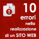 I 10 errori più comuni nella realizzazione di un sito web