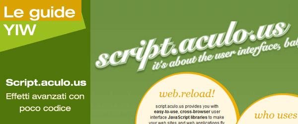 Script.aculo.us: effetti avanzati, ma ancora poco codice!