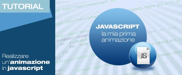 JavaScript – La mia prima animazione (parte 2)