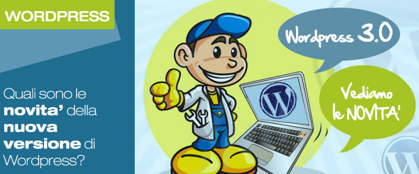 WordPress 3.0: quali sono le novità?