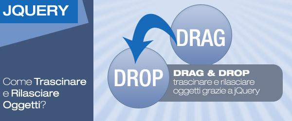 L'Oscura Arte del Drag and Drop: Come Trascinare e Rilasciare Oggetti?