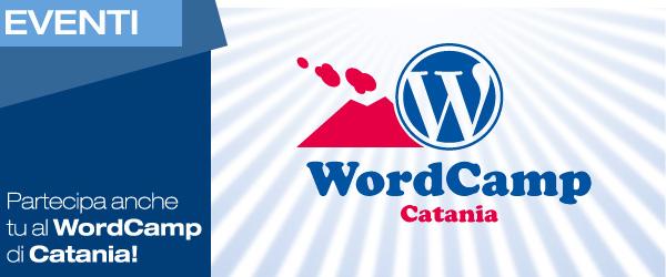 L'evento: venerdì il WordCamp arriva a Catania