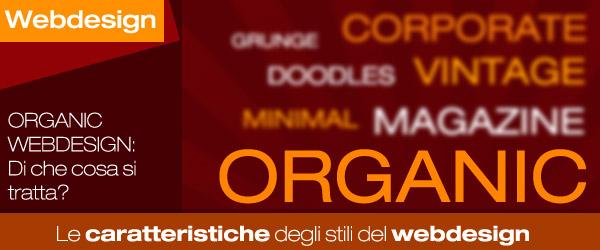 Gli stili nel web design: le caratteristiche dello stile organic