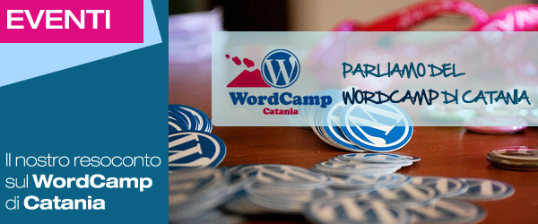 Il WordCamp di Catania visto dagli occhi di YIW