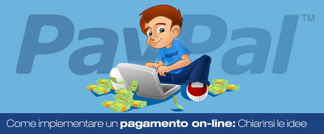 Come implementare un pagamento online: chiarirsi le idee (2/6)