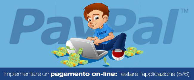 Come implementare un pagamento online: Testare l'applicazione (5/6)
