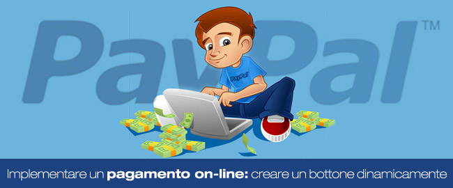 Come implementare un pagamento online: Creare un bottone dinamicamente (6/6)
