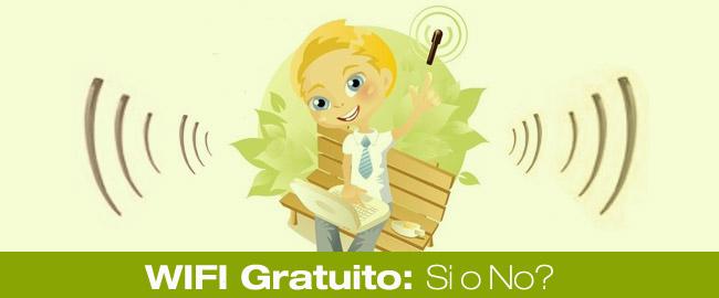 wifi gratuito: si o no