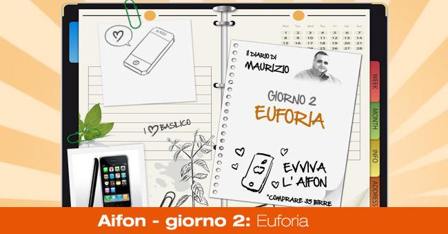 Aifon – giorno 2: Euforia