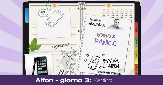 Aifon – giorno 3: Panico